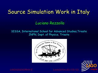 Source Simulation Work in Italy