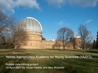 Yerkes Astrophysics Academy for Young Scientists (YAAYS) Hubble data-mining project