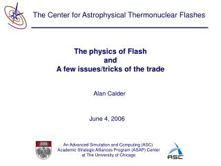 The physics of Flash and A few issues/tricks of the trade