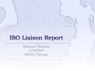 ISO Liaison Report