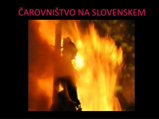 ?AROVNI�TVO NA SLOVENSKEM