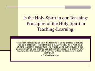 Is the Holy Spirit in our Teaching:  Principles of the Holy Spirit in Teaching-Learning.