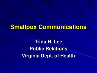 Smallpox Communications