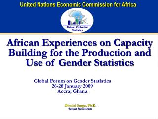 African Experiences on Capacity Building for the Production and Use of Gender Statistics