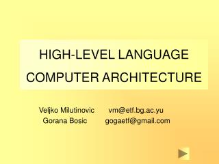 HIGH-LEVEL LANGUAGE COMPUTER ARCHITECTURE