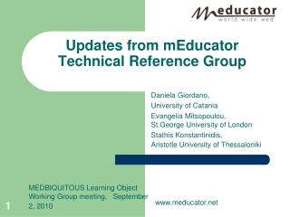 Updates from mEducator Technical Reference Group