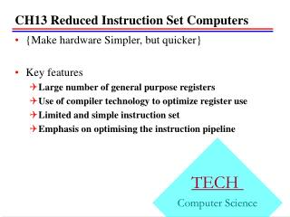 CH13  Reduced Instruction Set Computers
