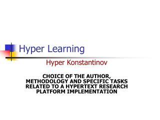 Hyper Learning