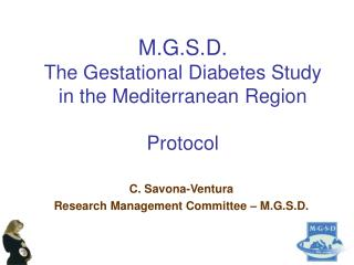 M.G.S.D. The Gestational Diabetes Study in the Mediterranean Region  Protocol