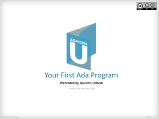 Your First Ada Program