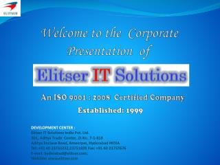 Welcome To  Elitser IT Solutions     Corporate Presentation