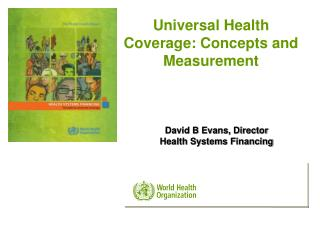 Universal Health Coverage: Concepts and Measurement