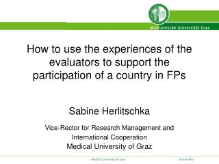How to use the experiences of the evaluators to support the participation of a country in FPs