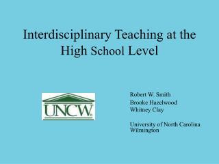 Interdisciplinary Teaching at the High School Level