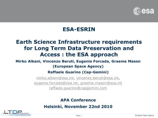Mirko Albani, Vincenzo Beruti, Eugenia Forcada, Graeme Mason (European Space Agency)