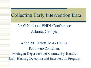 Collecting Early Intervention Data