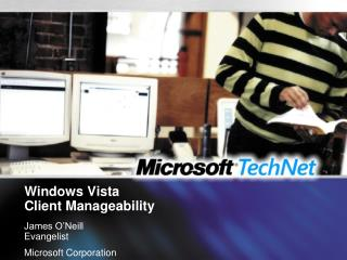 Windows Vista  Client Manageability