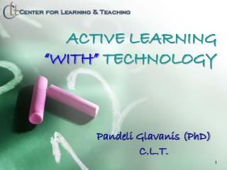 "ACTIVE LEARNING  ""WITH""  TECHNOLOGY"