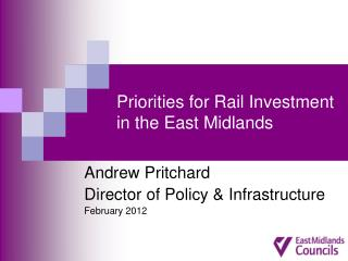 Priorities for Rail Investment in the East Midlands