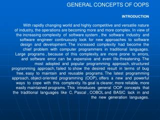 GENERAL CONCEPTS OF OOPS    INTRODUCTION
