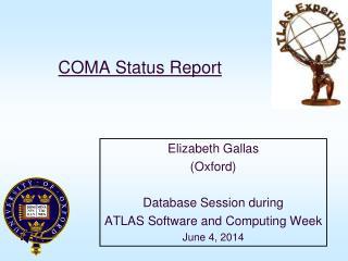 COMA Status Report
