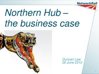 Northern Hub –  the business case