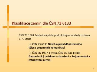 Klasifikace zemin dle ČSN 73 6133