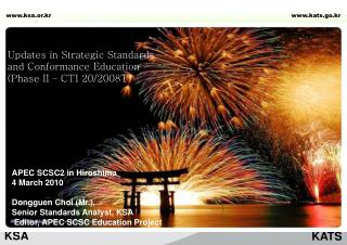Updates in Strategic Standards and Conformance Education (Phase II – CTI 20/2008T)
