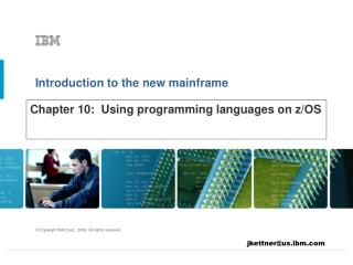 Chapter 10:  Using programming languages on z/OS