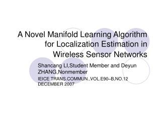 A Novel Manifold Learning Algorithm for Localization Estimation in Wireless Sensor Networks