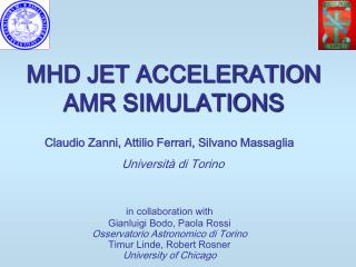 MHD JET ACCELERATION AMR SIMULATIONS
