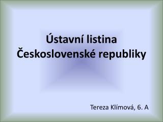 Ústavní listina Československé republiky