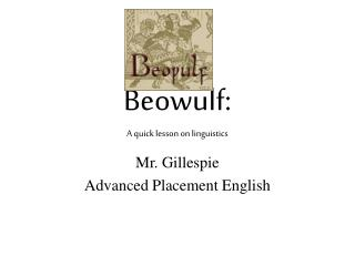 Beowulf: A quick lesson on linguistics
