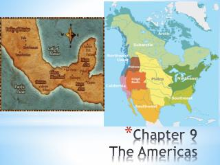 Chapter 9 The Americas