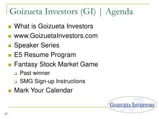 Goizueta Investors (GI) | Agenda
