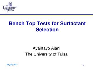 Bench Top Tests for Surfactant Selection