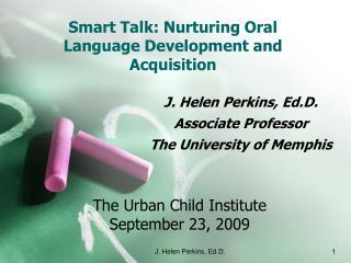 Smart Talk: Nurturing Oral Language Development and Acquisition