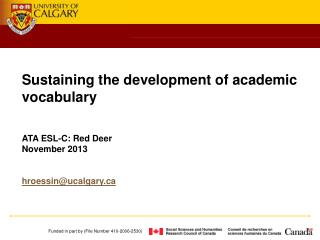 Sustaining the development of academic vocabulary ATA ESL-C: Red Deer November 2013