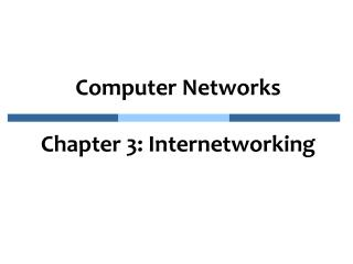 Computer Networks Chapter 3: Internetworking