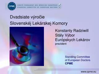 Konstanty Radziwill Stály Výbor Európskych Lekárov prezident