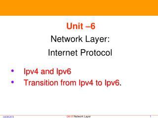 Unit �6 Network Layer: Internet Protocol