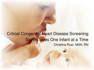 Critical Congenital Heart Disease Screening Saving Lives One Infant at a Time
