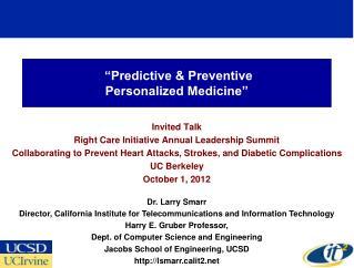 """""""Predictive & Preventive  Personalized Medicine"""""""