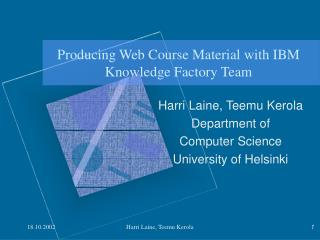 Producing Web Course Material with IBM Knowledge Factory Team