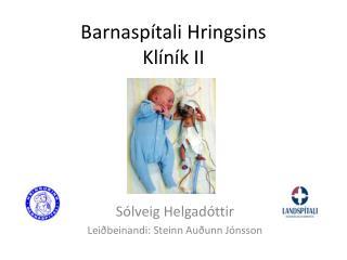 Barnaspítali Hringsins  Klíník II