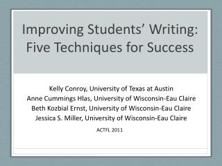 Improving Students �  Writing:  Five Techniques for Success