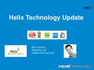 Helix Technology Update