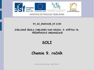 VY_32_INOVACE_07.3/20 ZÁKLADNÍ ŠKOLA JABLONEC NAD NISOU, 5. KVĚTNA 76,  PŘÍSPĚVKOVÁ ORGANIZACE