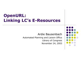 OpenURL:  Linking LC�s E-Resources