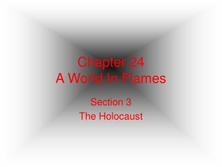 Chapter 24 A World In Flames